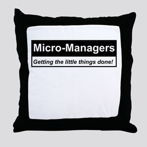 Micro-Managers: Getting the little things done! Th