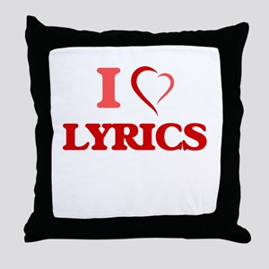 I Love Lyrics Throw Pillow