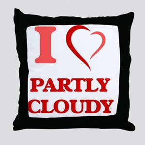 I love Partly Cloudy Throw Pillow