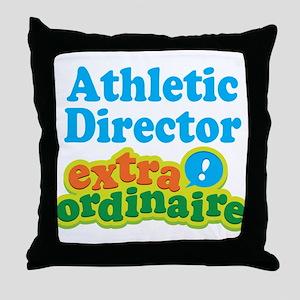 Athletic Director Extraordinaire Throw Pillow