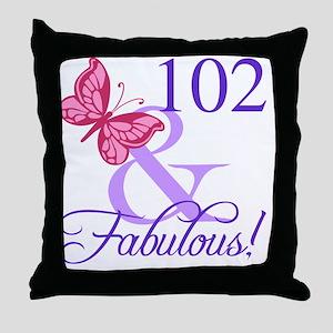 Fabulous 102th Birthday Throw Pillow