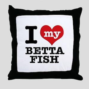 I love my Betta Fish Throw Pillow