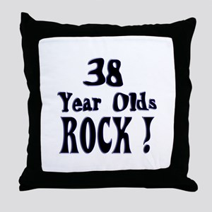 38 Year Olds Rock ! Throw Pillow