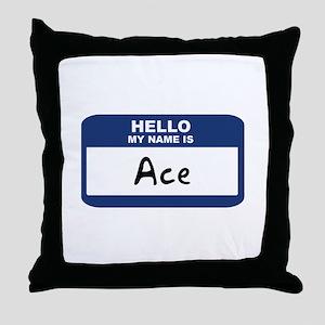 Hello: Ace Throw Pillow