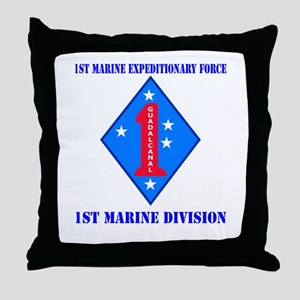 1st Marine Division with Text Throw Pillow