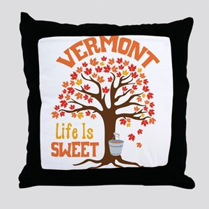 VERMONT Life Is SWEET Throw Pillow