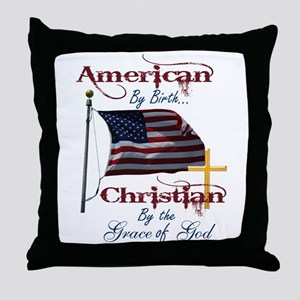 American by Birth Christian By Grace of God Throw