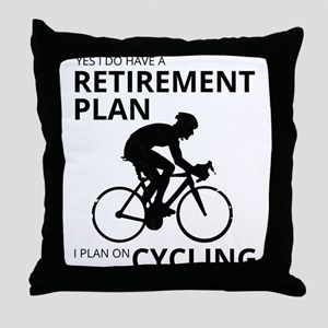 Cyclist Retirement Plan Throw Pillow