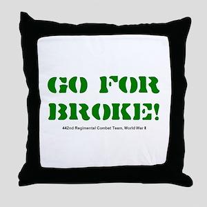 go for broke Throw Pillow