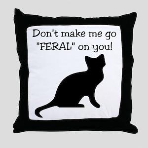 "Go ""FERAL"" Throw Pillow"