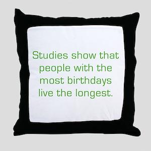 Most Birthdays Throw Pillow