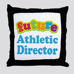 Future Athletic Director Throw Pillow