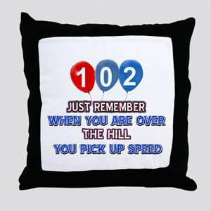 102 year old designs Throw Pillow