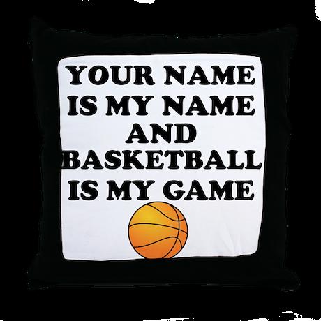 Custom Basketball Is My Game Throw Pillow