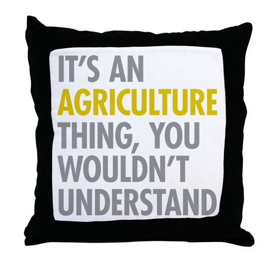 Its An Agriculture Thing