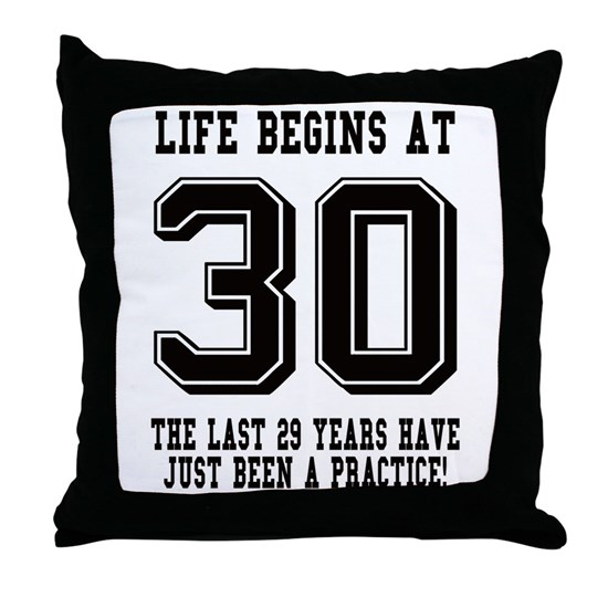 Life Begins At 30... 30th Birthday