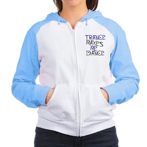 Trance Makes Me Dance Women's Raglan Hoodie