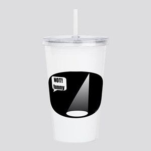 not_funny_oval Acrylic Double-wall Tumbler