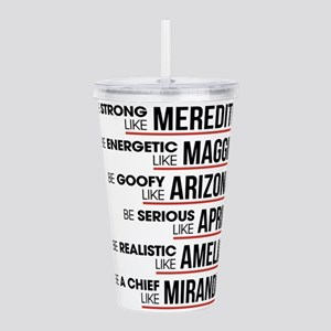 Be Strong like Meredith Acrylic Double-wall Tumble