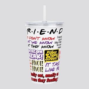 Friends Quotes Acrylic Double-wall Tumbler