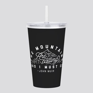 The Mountains Are Call Acrylic Double-wall Tumbler
