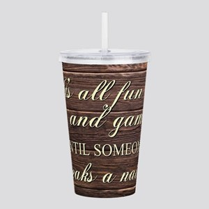 IT'S ALL FUN AND... Acrylic Double-wall Tumbler
