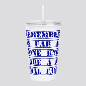 Remember As Far As Anyone Knows Acrylic Double-wal