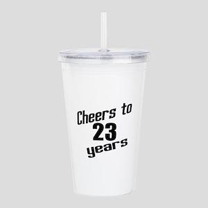 Cheers To 23 Years Bir Acrylic Double-wall Tumbler