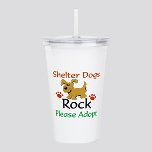 Shelter Dogs Rock Acrylic Double-Wall Tumbler