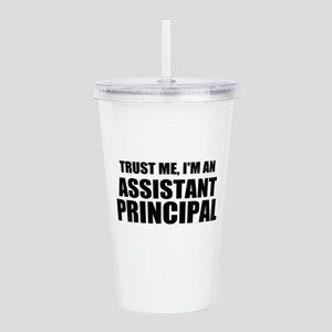 Trust Me, I'm An Assistant Principal Acrylic Doubl