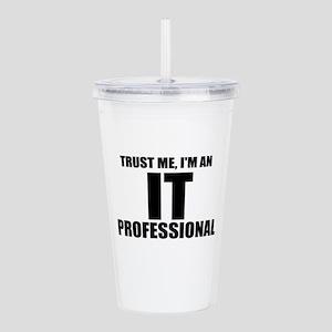 Trust Me, I'm An IT Professional Acrylic Double-wa