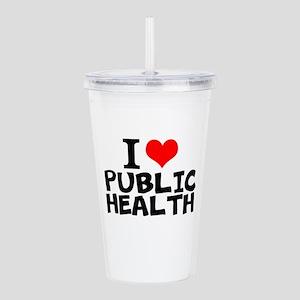 I Love Public Health Acrylic Double-wall Tumbler