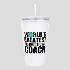 World's Greatest Instructional Coach Acrylic D