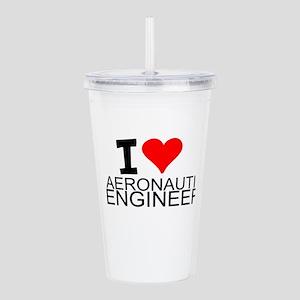 I Love Aeronautical Engineering Acrylic Double-wal