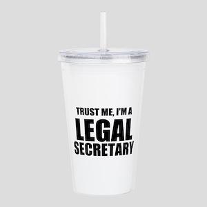 Trust Me, I'm A Legal Secretary Acrylic Double-wal
