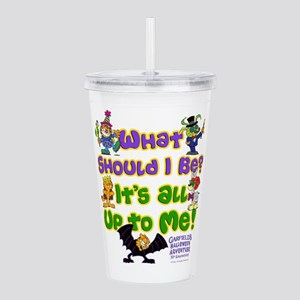 What Should I Be? Acrylic Double-Wall Tumbler