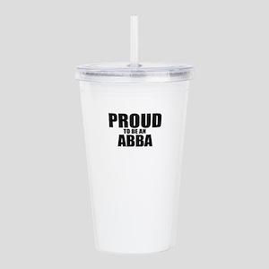 Proud to be ABBA Acrylic Double-wall Tumbler