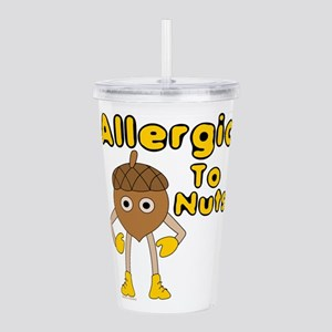 Allergic to Nuts Acrylic Double-wall Tumbler