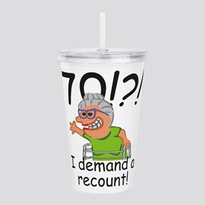 Recount 70th Birthday Funny Old Lady Acrylic Doubl