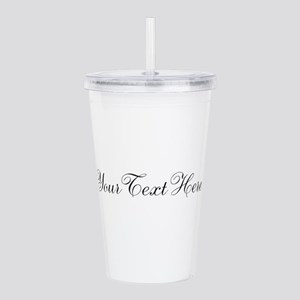 Your Text in Script Acrylic Double-wall Tumbler