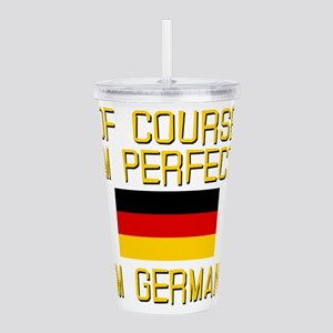 OF COURSE IM PERFECT Acrylic Double-wall Tumbler