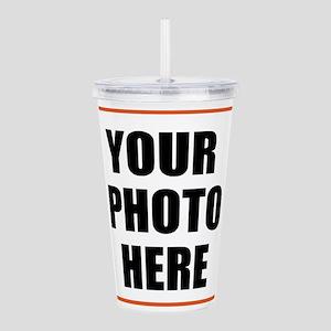 Your Photo Here Acrylic Double-wall Tumbler