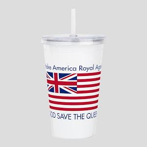 Make America Royal Again Acrylic Double-wall Tumbl