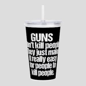 Guns Kill People Acrylic Double-wall Tumbler