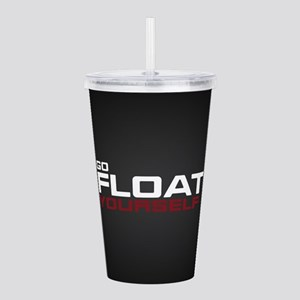 The 100 Go Float Yours Acrylic Double-wall Tumbler