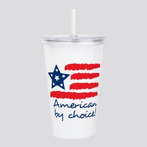 AMERICAN BY CHOICE Acrylic Double-wall Tumbler