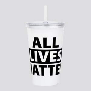 All Lives Matter - Lif Acrylic Double-wall Tumbler