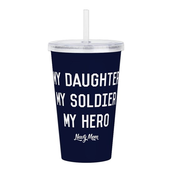 U.S. Navy My Daughter My Soldier My Hero