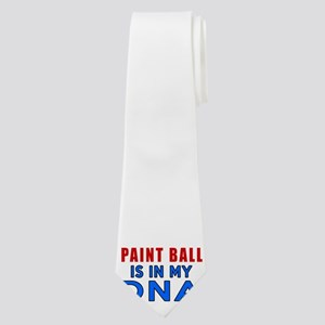 Paint Ball Is In My DNA Neck Tie