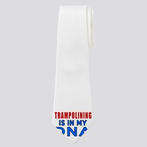 Trampolining Is In My DNA Neck Tie
